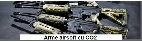 Arme airsoft cu CO2