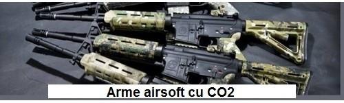Arme airsoft cu CO2